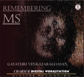 Remembering MS-Gayathri Venkatraghavan